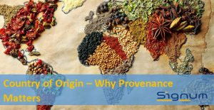 Country of Origin - Why provenance matters