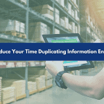 reduce your time duplicating information entry thumbnail