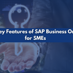 Key Features of SAP Business One for SMEs blog cover image